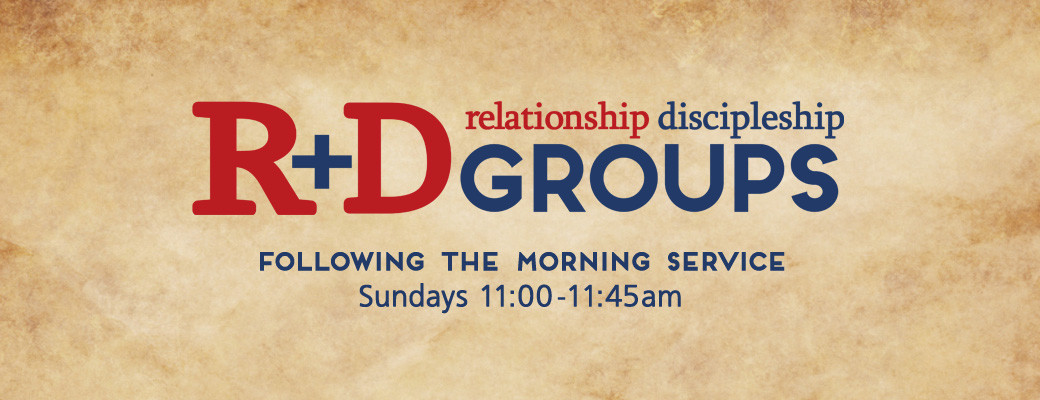 Relationship & Discipleship Groups