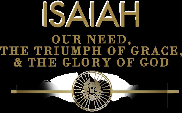 Isaiah Series